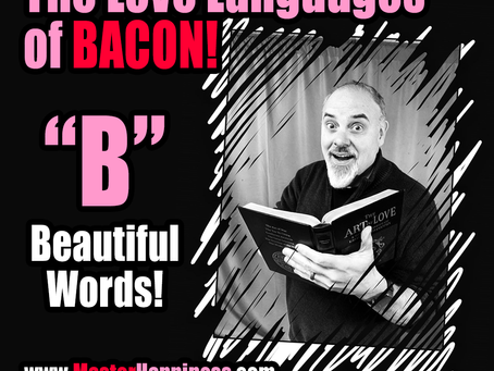 The Love Languages of BACON!