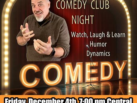 Comedy Club Night?