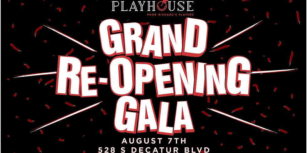 Grand Re-Opening Gala