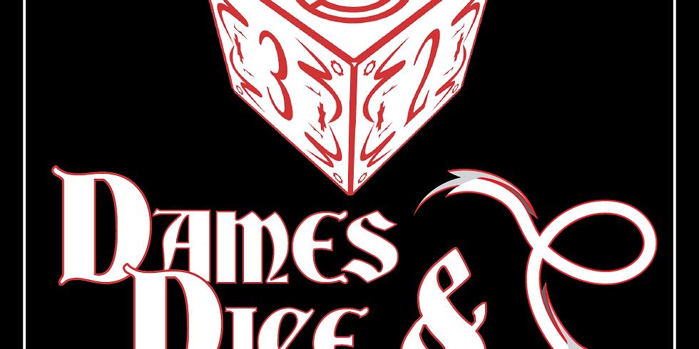 Dames, Dice & Dragons