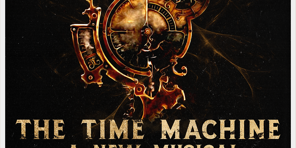THE TIME MACHINE: A New Musical