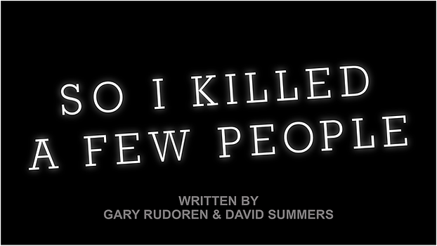 So I Killed a Few People - Website Temp.png