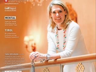 Reportage & Interview im Magazin Golf & Country: Tanja Wegmann, Hotel Les Trois Rois, Basel