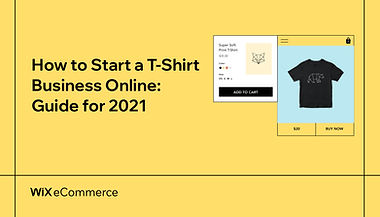 How to start a t-shirt business online: guide for 2021