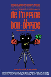 Affiche du film DE L'OFFiCE AU BOX-OFFiCE de DENYS DESJARDINS.
