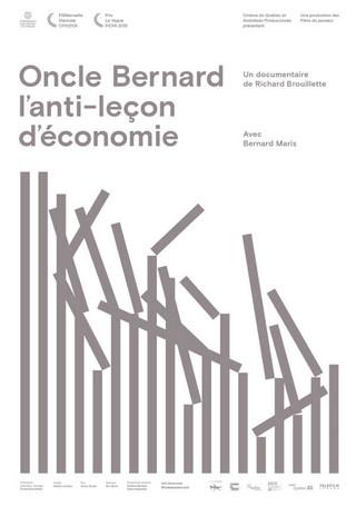 ONCLE BERNARD - L'anti-leçon d'économie