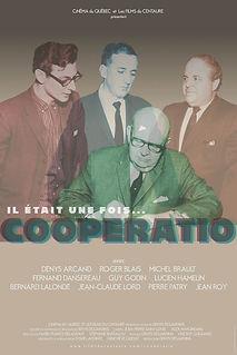 Affiche du film IL ÉTAiT UNE FOiS... COOPERATIO de DENYS DESARDINS.