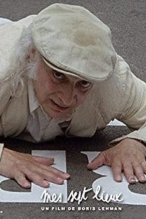 Affiche du film MES SEPT LIEUX de BORIS LEHMAN.