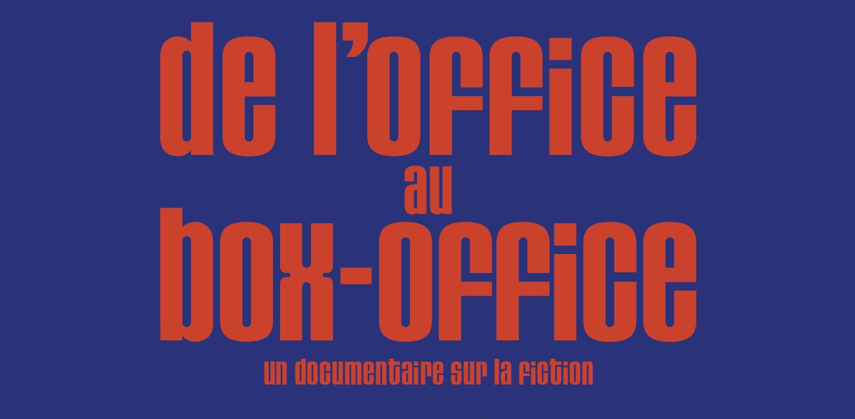 DE L'OFFICE AU BOX-OFFICE 1940-1970