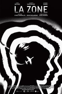 Affiche du film LA ZONE de SYNED SINDRAJED.