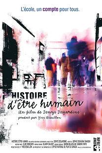 Affiche du film HiSTOIRE D'ÊTRE HUMAIN de DENYS DESJARDINS.