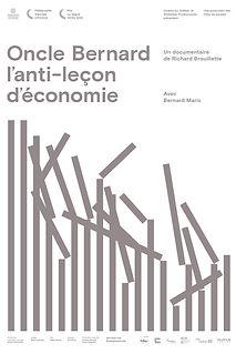 Affiche québécoise du film ONCLE BERNARD - L'anti-leçon d'économie de RICHARD BROUILLETTE.