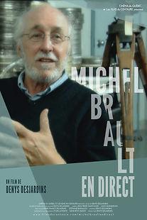Affiche du film MiCHEL BRAULT en DiRECT de DENYS DESJARDINS.