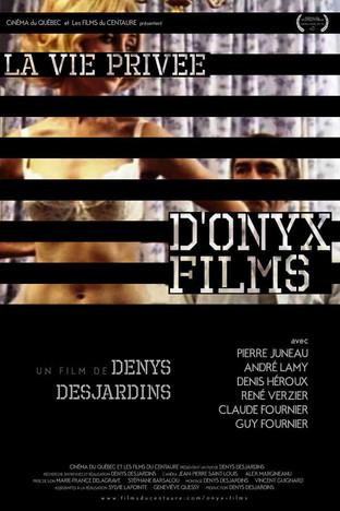 LA VIE PRIVÉE D'ONYX FILMS