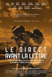 Affiche du film LE DIRECT AVANT LA LETTRE de DENYS DESJARDINS.