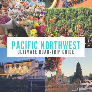 The Ultimate Pacific Northwest Road-Trip