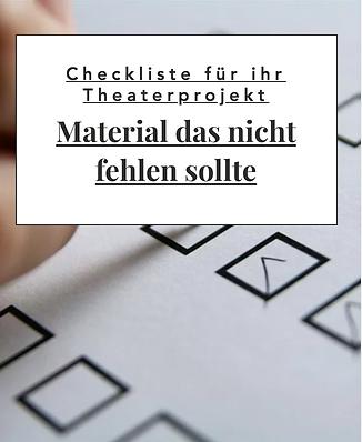 Link zur Subseite. Theaterpädagogik Material Checkliste. Material für ihre theaterpädagogischen Projekte + Emfehlungen.