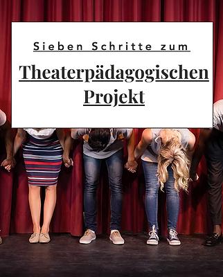 Link zu Subseite. Theaterpädagogik Projekte. Sieben Schritte Plan mit theaterpädagogik Buchempfehlungen