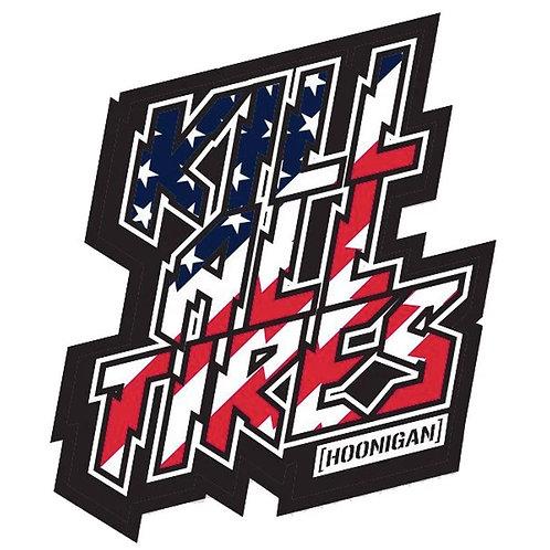 Hoonigan Kill All Tyres Sticker