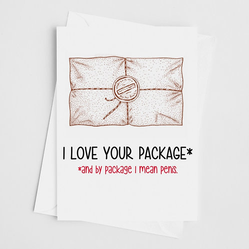 I Love Your Package Card