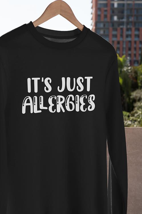 It's Just Allergies