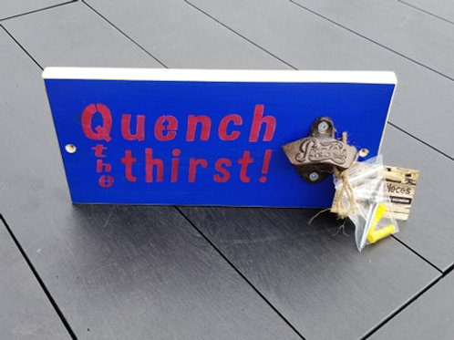 Quench the Thirst Pepsi Bottle Opener Sign