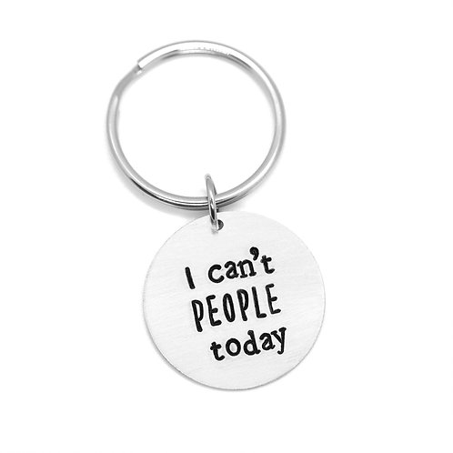 I can't PEOPLE today keychain