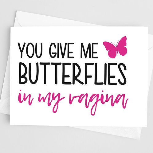 Butterflies In My Vagina Card