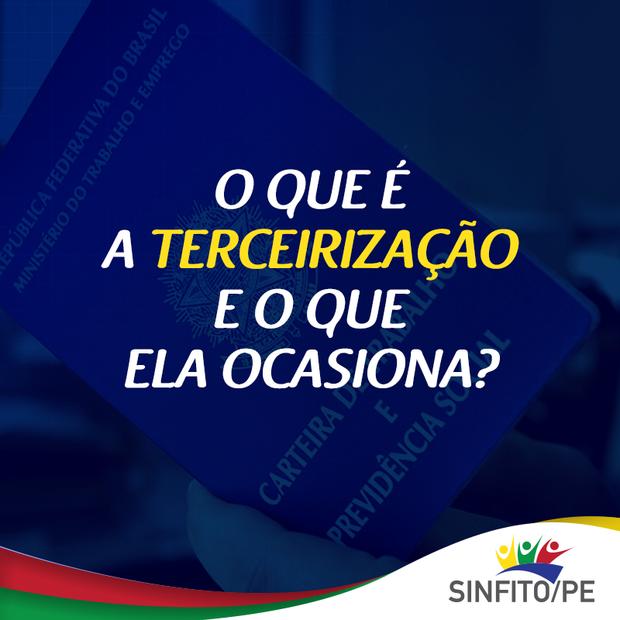 Sinfito/PE realiza campanha para explicar a Terceirização