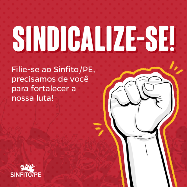 Sinfito/PE oferece 20% de desconto na sindicalização