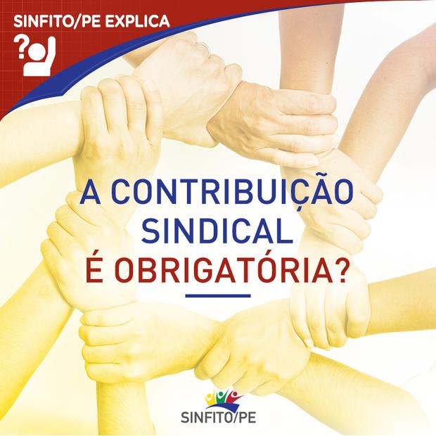 A Contribuição Sindical é obrigatória? Tire sua dúvida