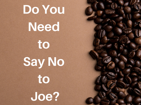 Do You Need to Say No to Joe?