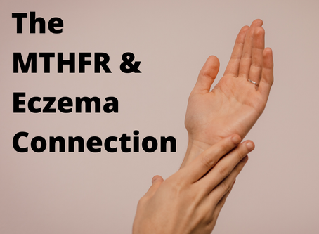 The MTHFR & Eczema Connection