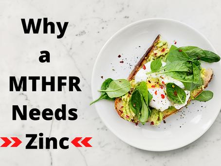 Why a MTHFR Needs Zinc