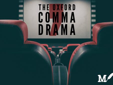 The Oxford Comma Drama