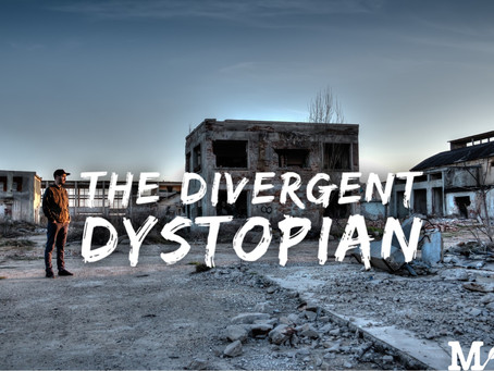 The Divergent Dystopian