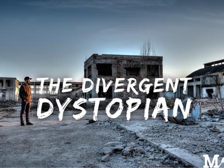 The Divergent Dystopian
