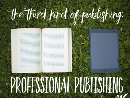 The Third Kind of Publishing: Professional Publishing