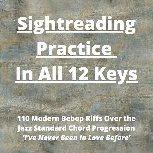 Sight-reading Practice In All 12: 'I've Never Been In Love Before'