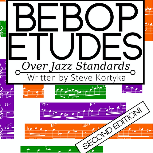 Eb Instruments - Bebop Etudes Over Jazz Standards - 2nd Edition!