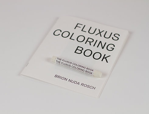 brion nuda rosch, fluxus coloring book (2nd edition) (2018)