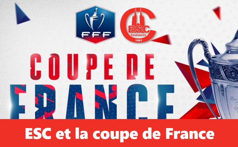 L'historiuqe ESCoutances en Coupe de France