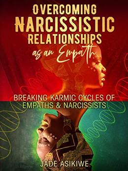 Overcoming Narcissistic Relationship