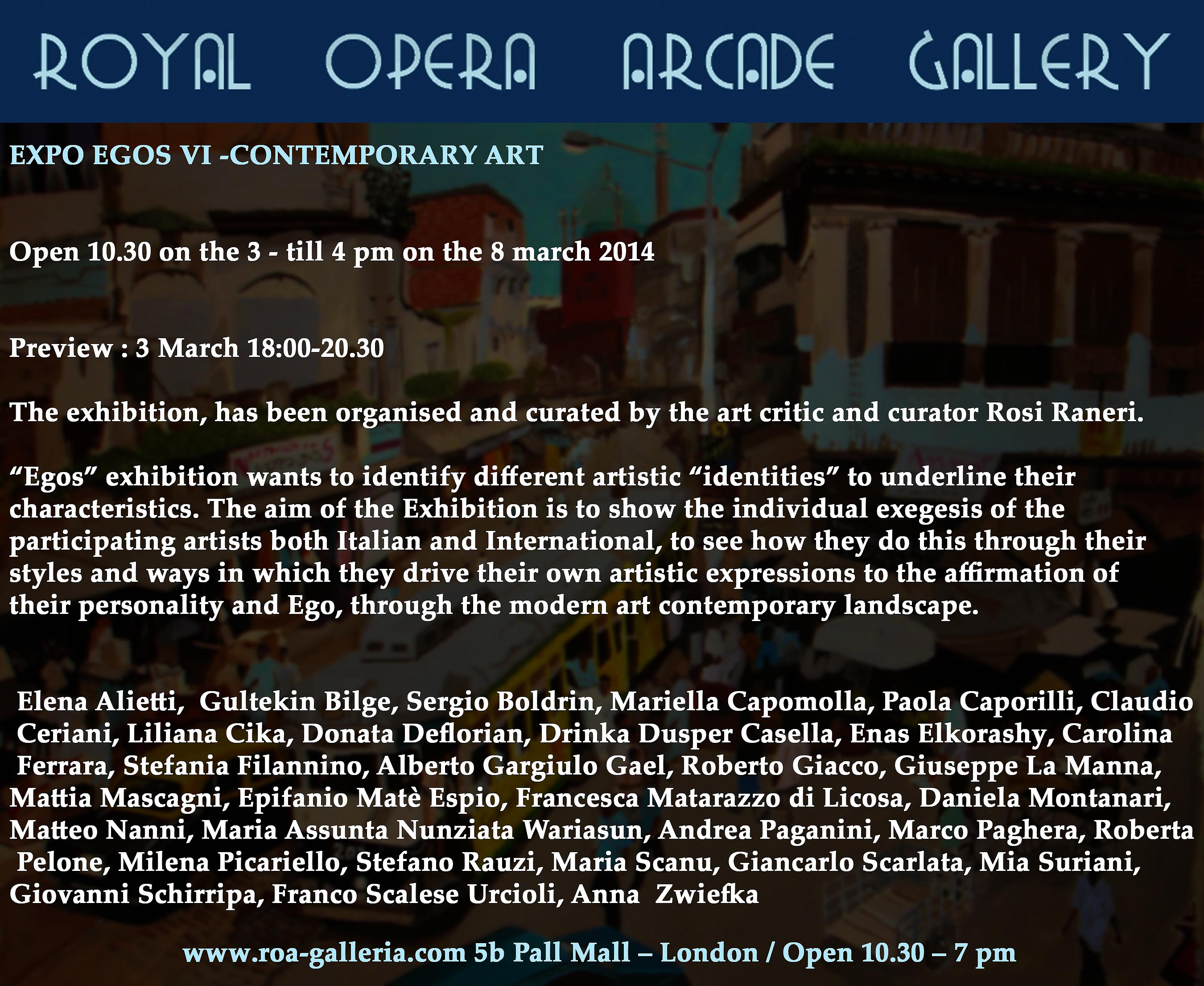 Royal Opera Arcade Gallery, London.