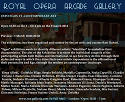Royal Opera Arcade Gallery, London.