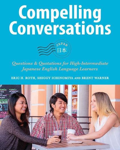 Compelling Conversations japan Questions and Quatations ESL TOEFL TOEIC Learn English Speak English Shiggy