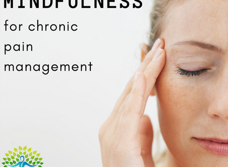 Mindfulness for Pain Management