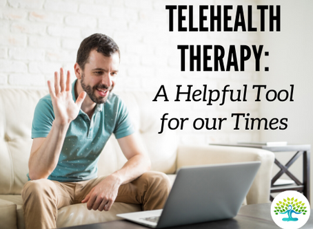 Telehealth Therapy: A Helpful Tool for Our Times