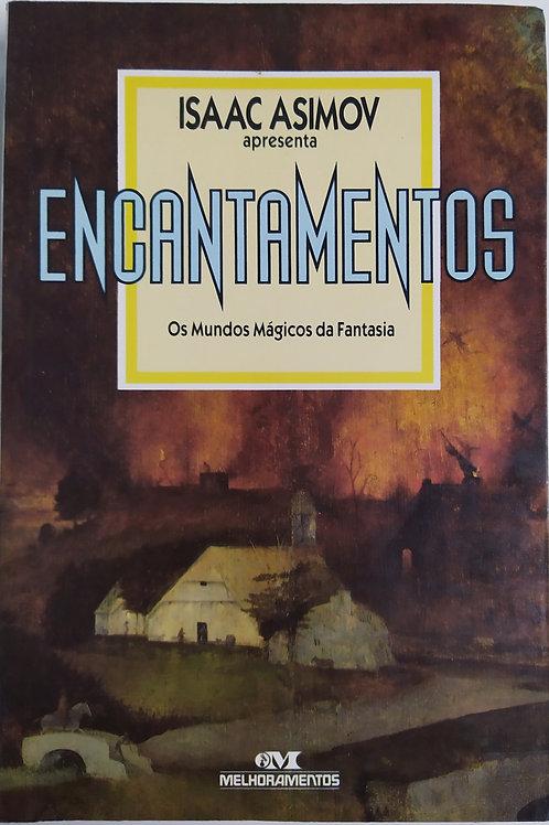 Encantamentos Os Mundos Mágicos da Fantasia