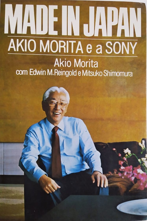 MADE IN JAPAN Akio Morita e a SONY